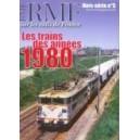 HS RMF N° 5 - LES TRAINS DES ANNEES 1980
